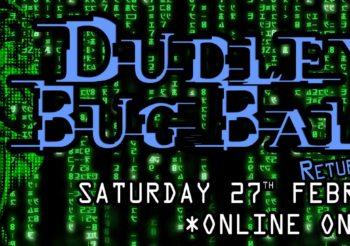 Dudley Bug Ball 2021